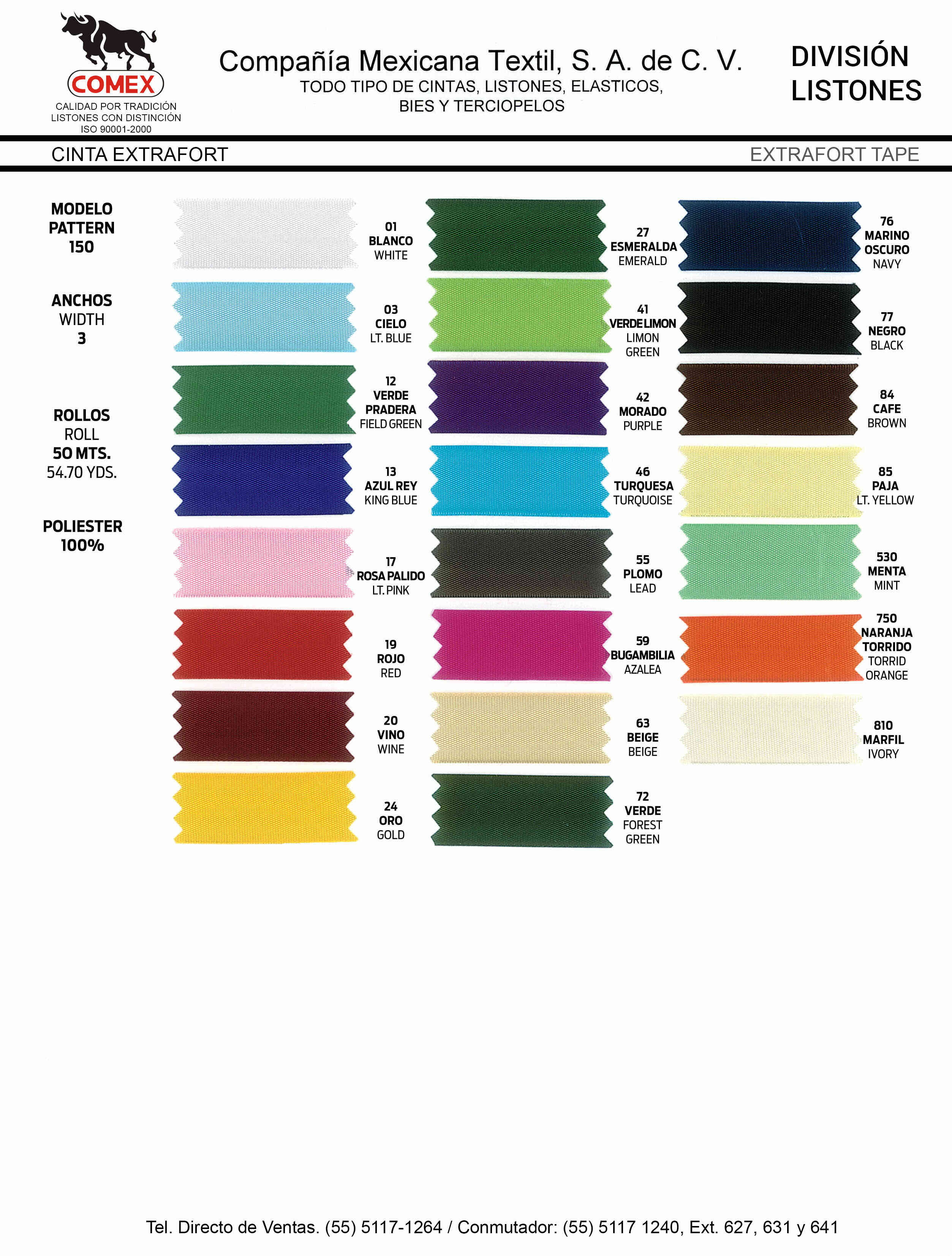 Anchos y Colores de Liston Mod.150 50.00 Mt.