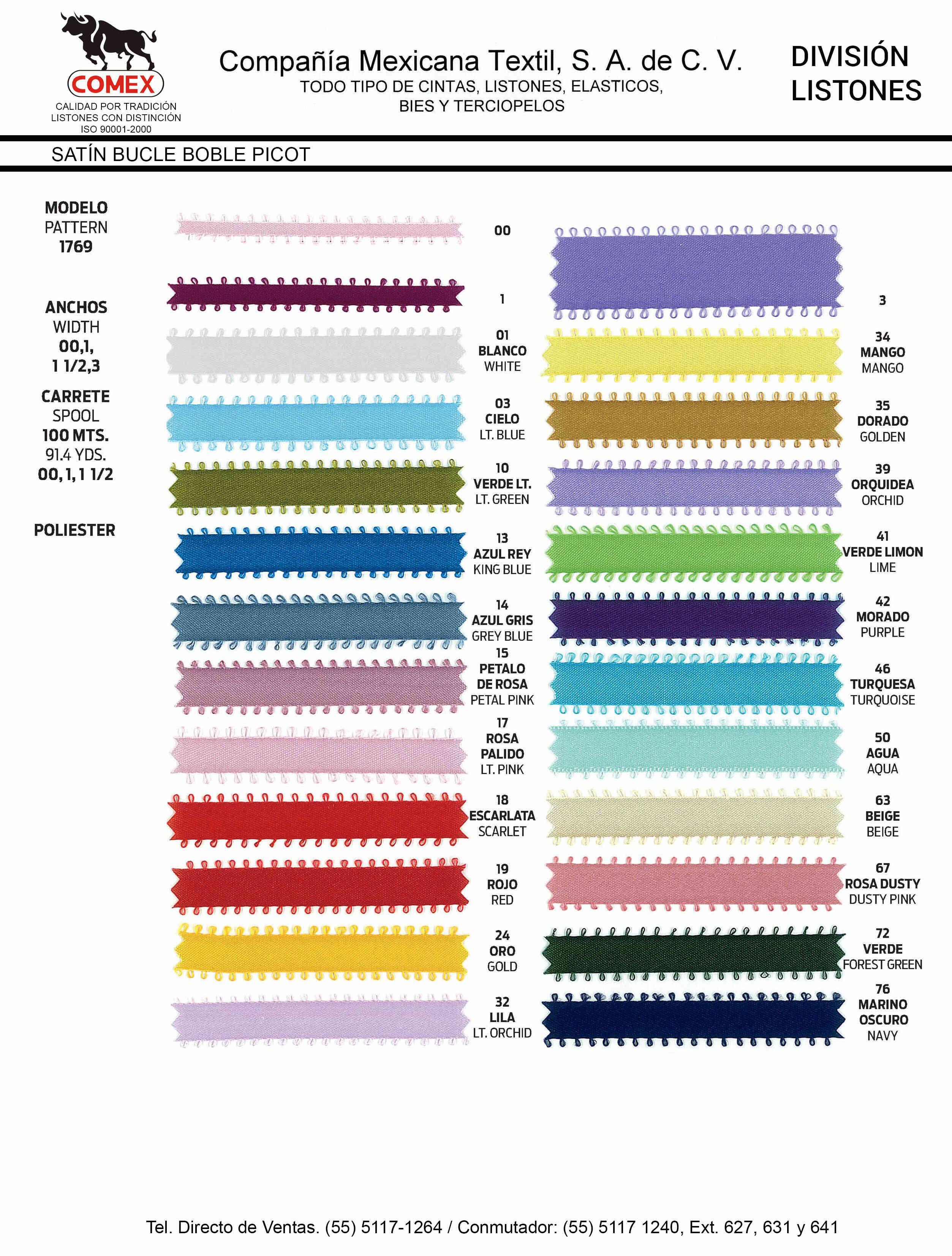 Anchos y Colores de Liston Mod.1769 100.00 Mt.