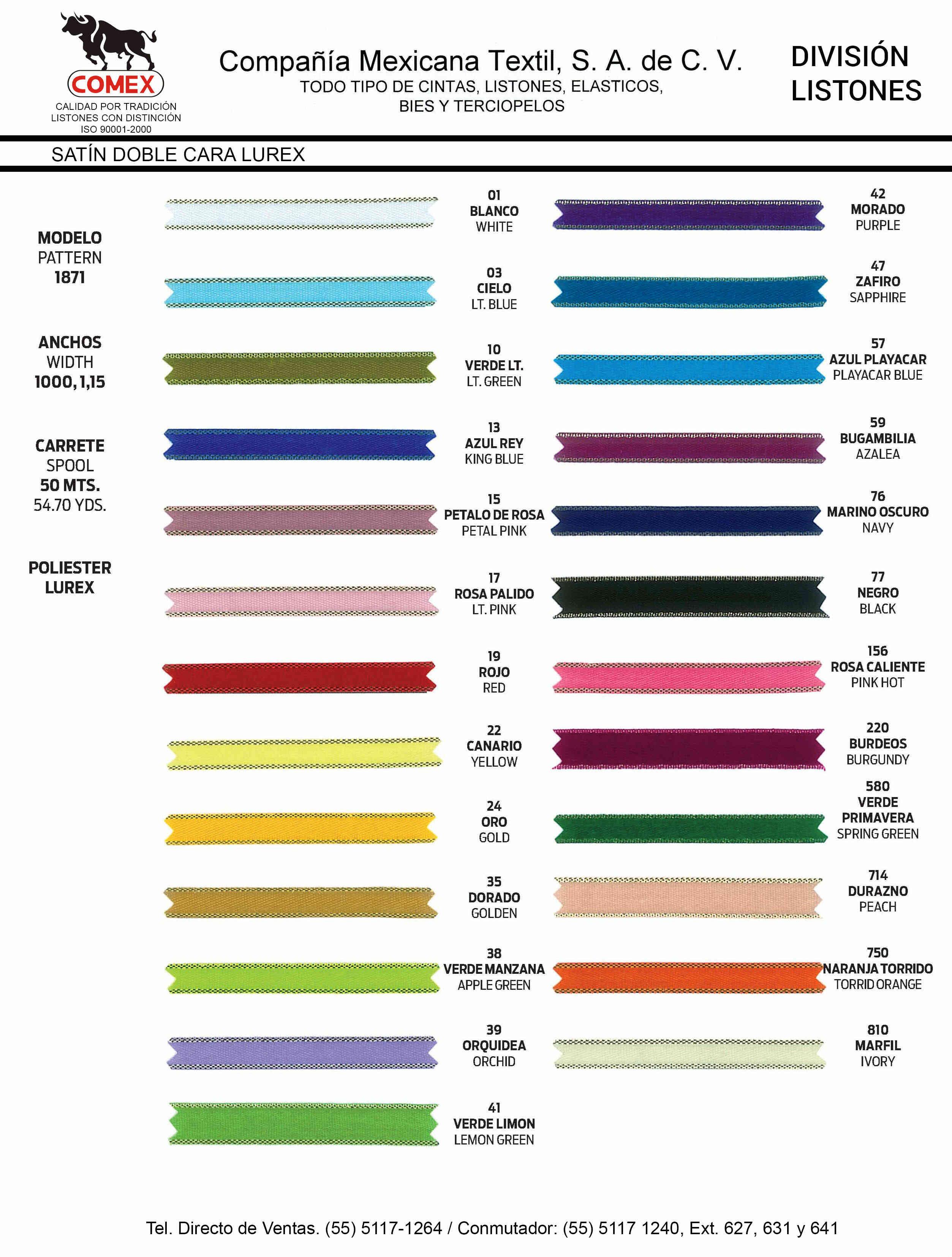 Anchos y Colores de Liston Mod.1871 50.00 Mt.