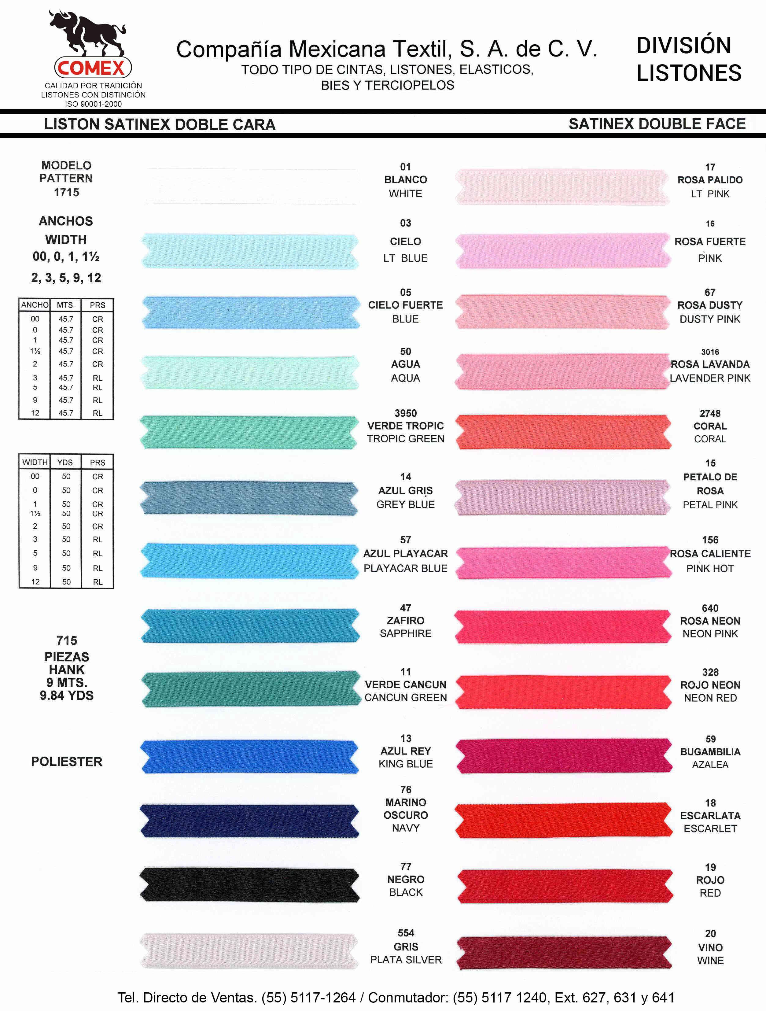 Anchos y Colores de Liston Mod.715 9.00 Mt.