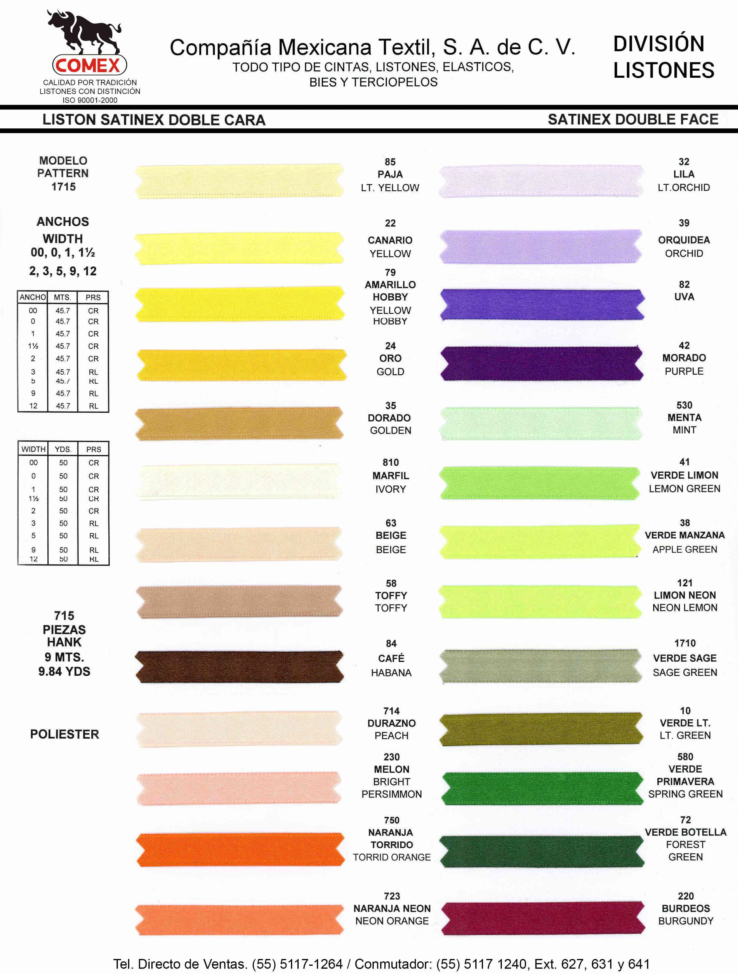 Anchos y Colores de Liston Mod.715