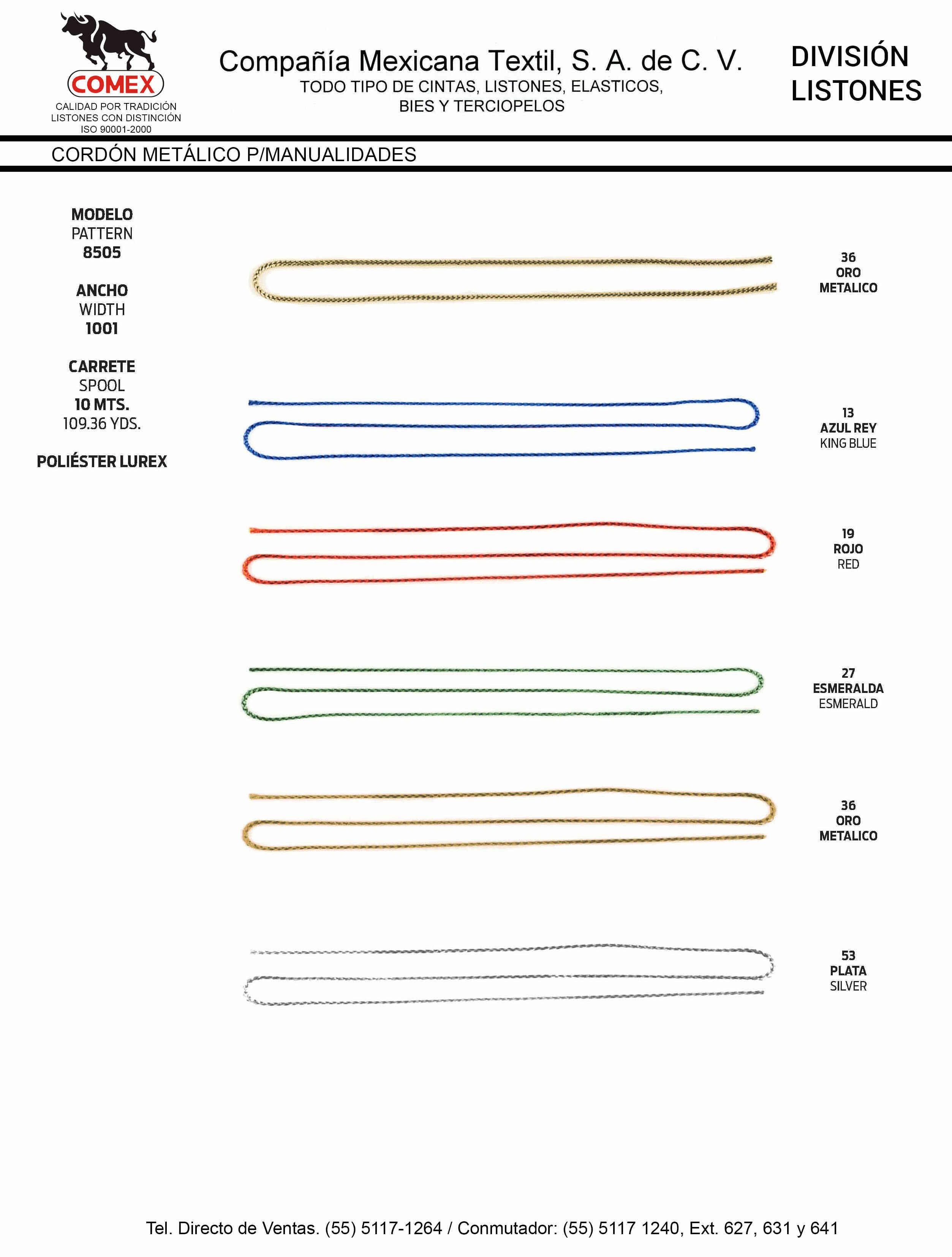 Anchos y Colores de Liston Mod.8505 100.00 Mt.