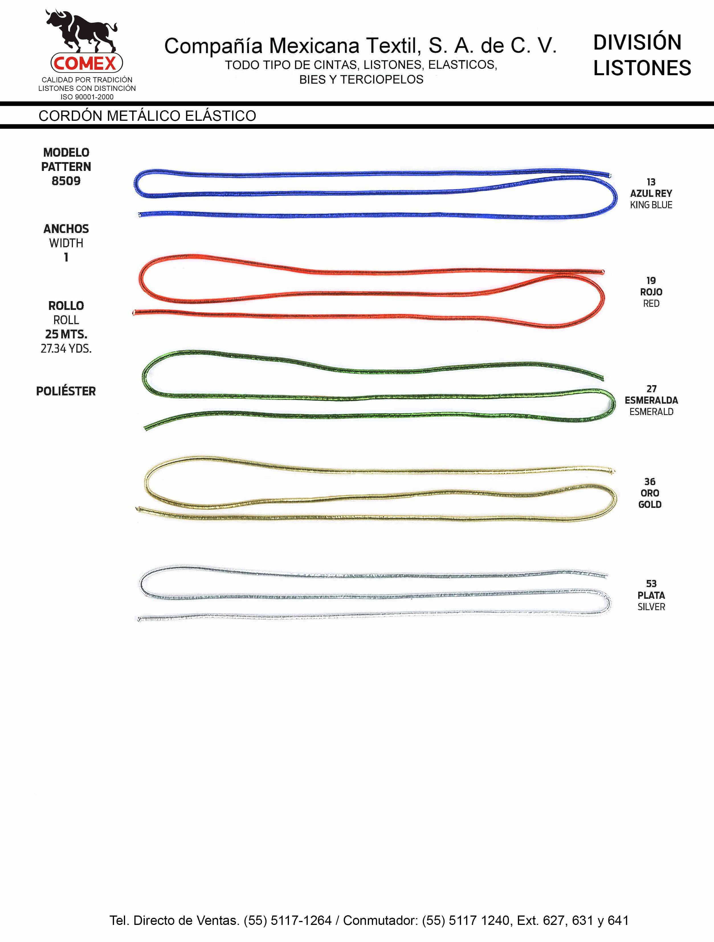 Anchos y Colores de Liston Mod.8509