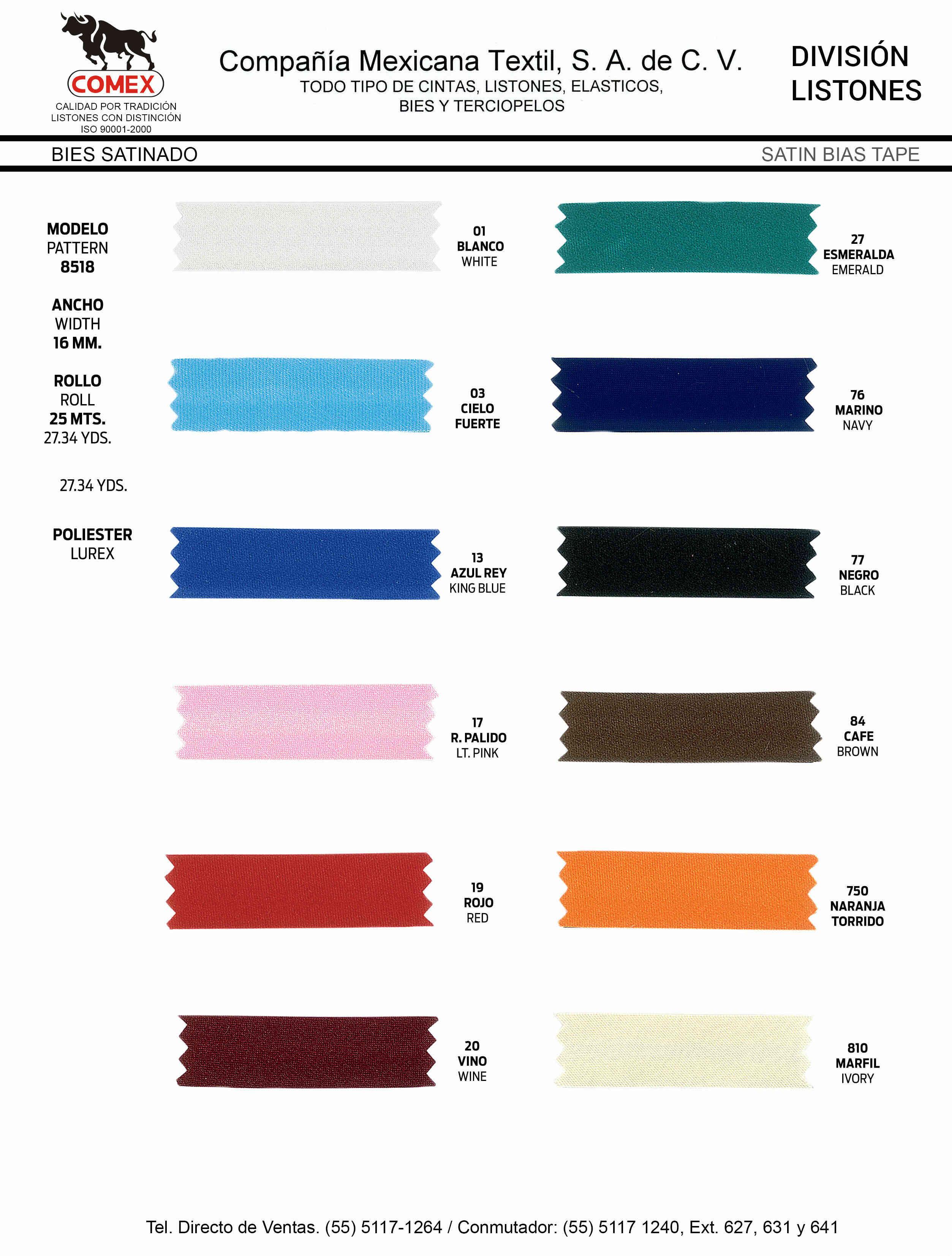 Anchos y Colores de Liston Mod.8518