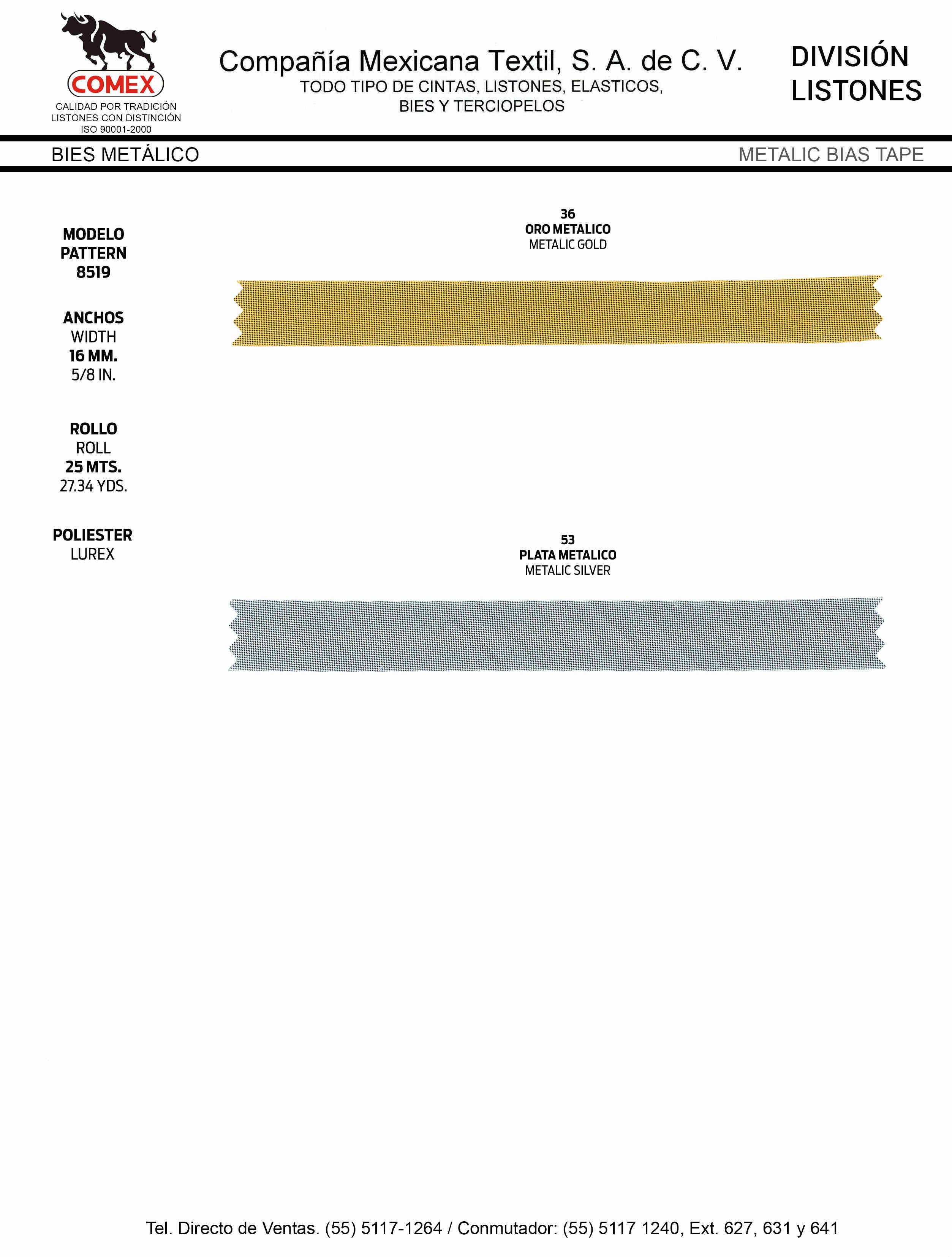 Anchos y Colores de Liston Mod.8519 25.00 Mt.