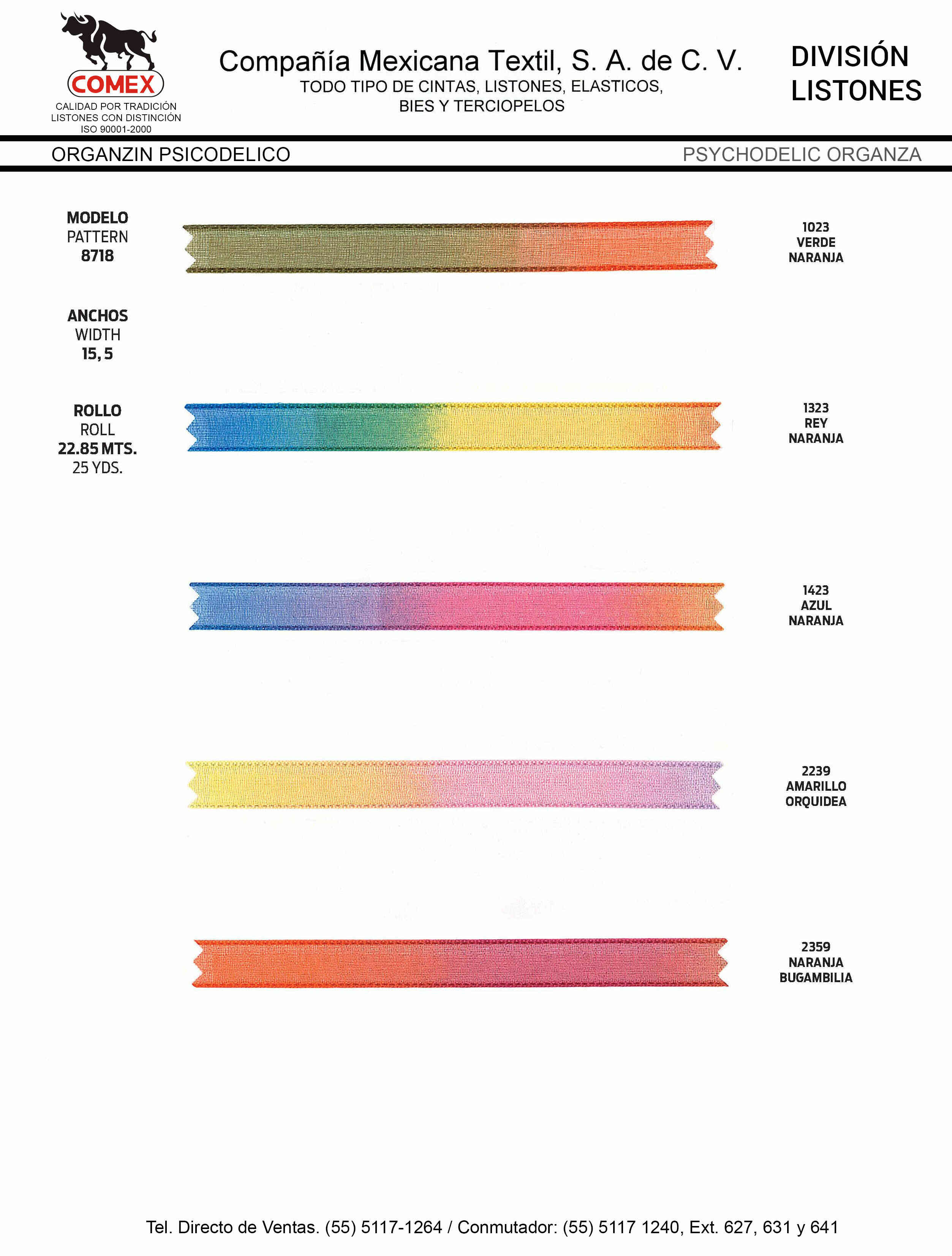 Anchos y Colores de Liston Mod.8718 22.85 Mt.