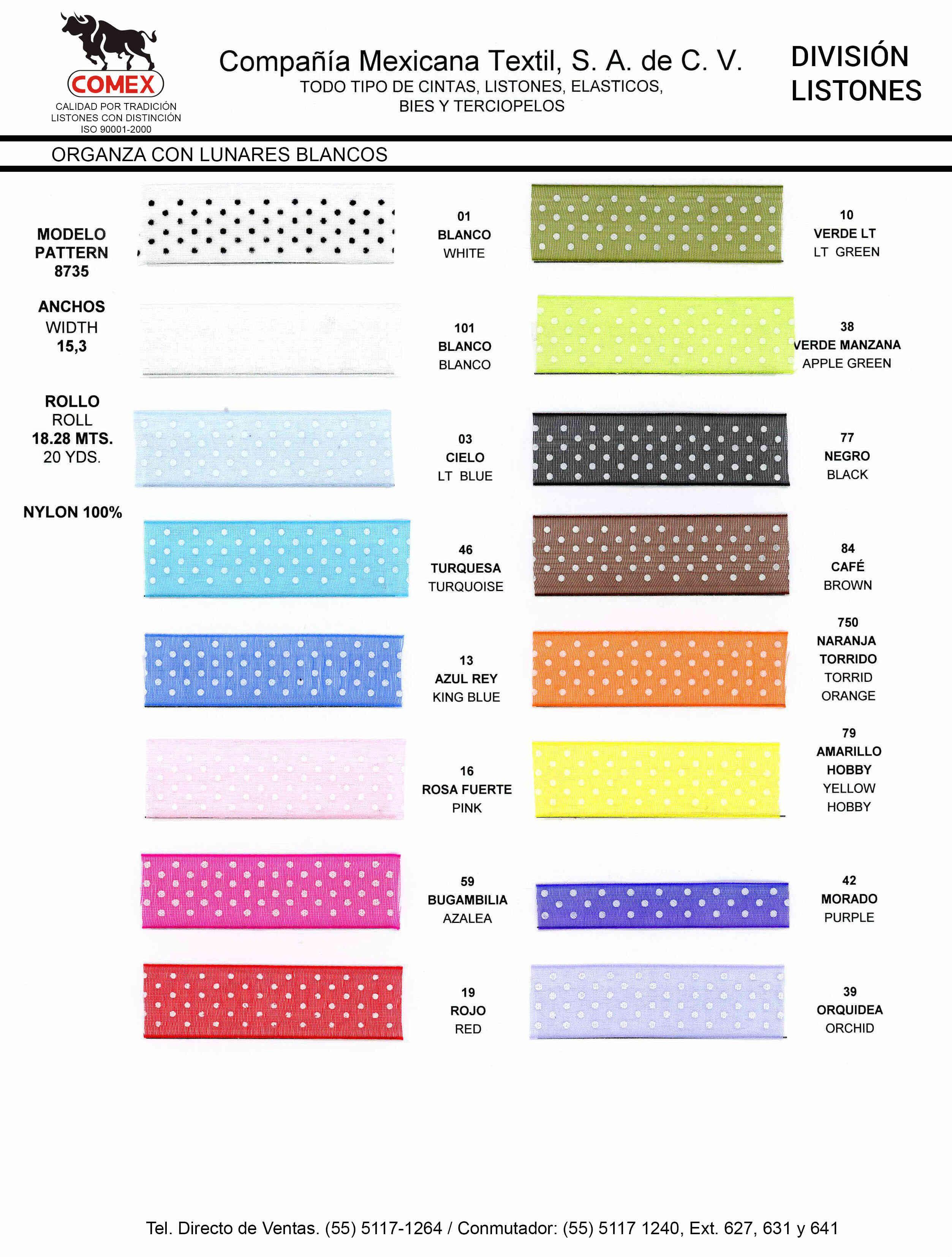 Anchos y Colores de Liston Mod.8735