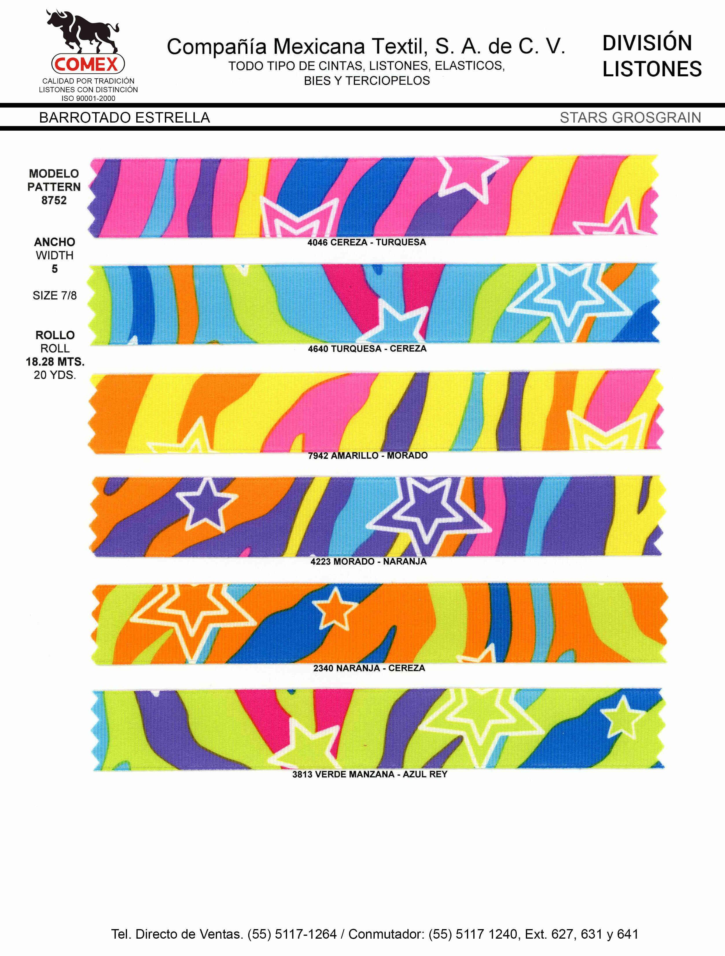 Anchos y Colores de Liston Mod.8752 18.28 Mt.