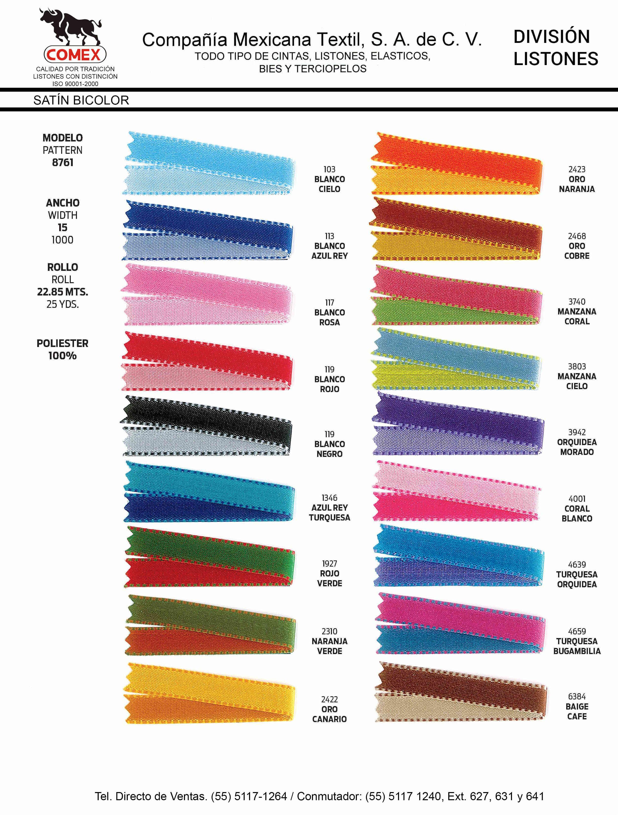 Anchos y Colores de Liston Mod.8761 22.85 Mt.