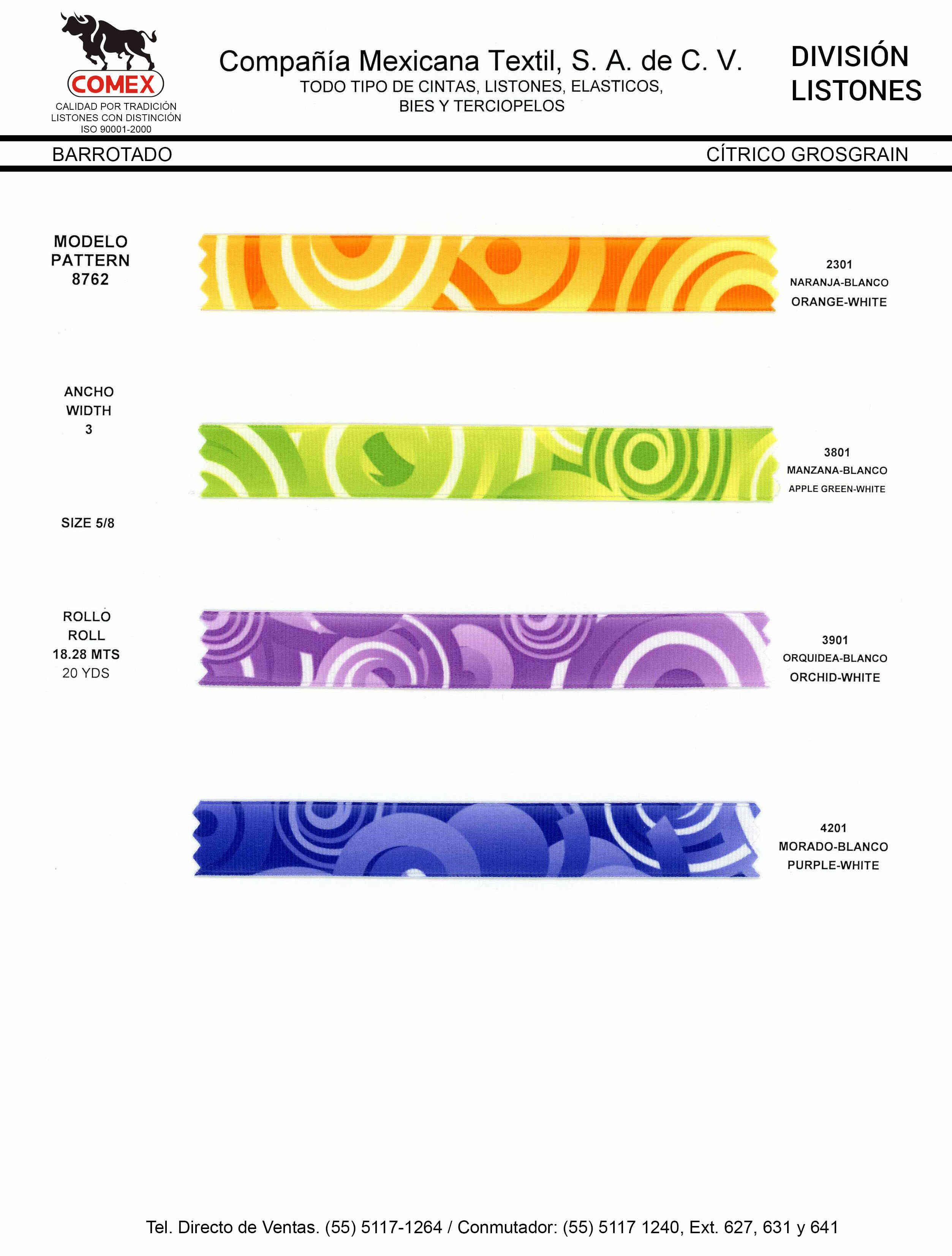 Anchos y Colores de Liston Mod.8762